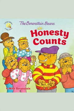 The Berenstain Bears honesty counts [electronic resource].