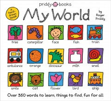 My world / by Roger Priddy.