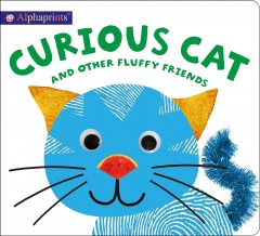 Alphaprints : Curious Cat and Other Fluffy Friends