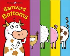 Barnyard Bottoms : A Silly Seek-and-find Book!