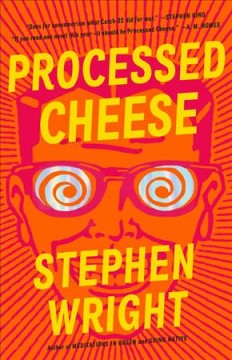 Processed cheese / Stephen Wright.