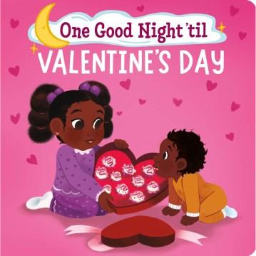 One Good Night 'til Valentine's Day