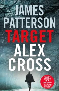 Target, Alex Cross / James Patterson.