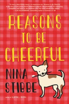 Reasons to be cheerful / Nina Stibbe.