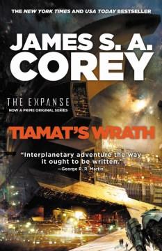 Tiamat's wrath James S.A. Corey.