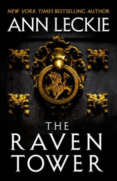 The Raven tower / Ann Leckie.