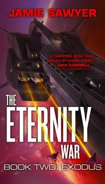 The Eternity War : Exodus