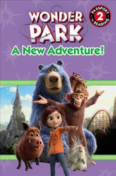 Wonder Park : A New Adventure!