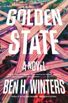 Golden state Ben Winters