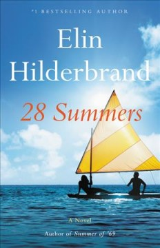 28 summers : a novel / Elin Hilderbrand.