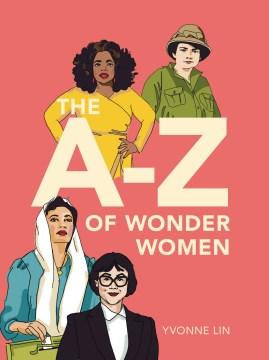 The A-Z of wonder women