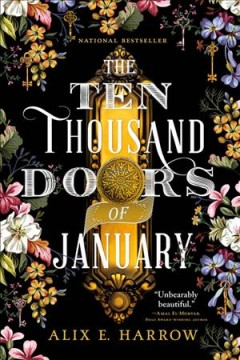 The ten thousand doors of January Alix E. Harrow.