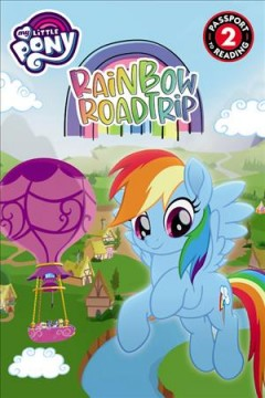 My Little Pony : Rainbow Road Trip