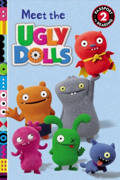 Uglydolls - Meet the Uglydolls