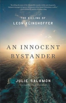 An Innocent Bystander : The Killing of Leon Klinghoffer