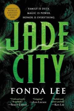 Jade city Fonda Lee.