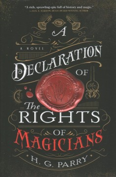 A declaration of the rights of magicians / H.G. Parry.