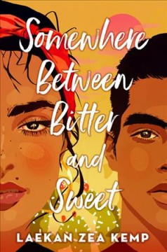 Somewhere between bitter and sweet by Laekan Zea Kemp.