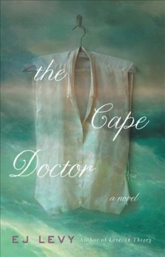 The cape doctor E. J. Levy