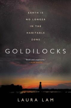 Goldilocks Laura Lam