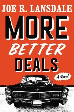 More better deals / Joe R. Lansdale.