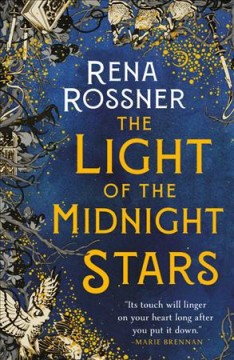 The light of the midnight stars / Rena Rossner.