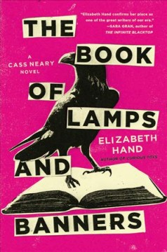 The book of lamps and banners : a novel / Elizabeth Hand.