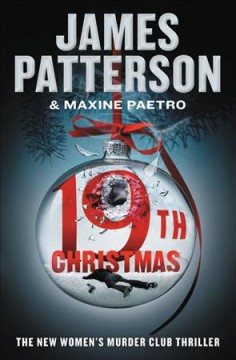 The 19th christmas Women's Murder Club Series, Book 19 / James Patterson