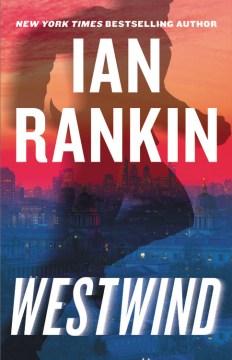 Westwind / Ian Rankin.