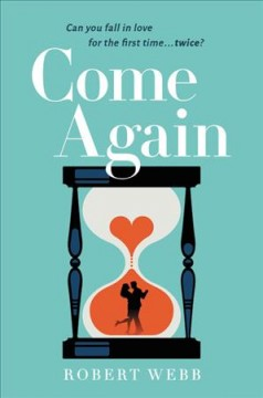 Come again : a novel
