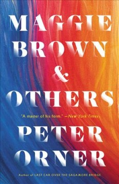 Maggie Brown & others / Peter Orner.