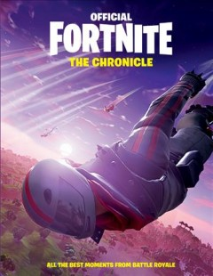 Fortnite Official Yearbook : Celebrating All the Best In-Game and Pop Culture Moments