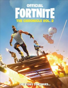 Official Fortnite : The chronicle. Vol. 2.