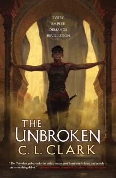The unbroken / C.L. Clark.