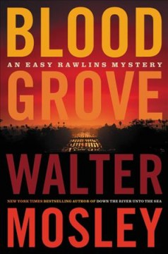 Blood grove Walter Mosley