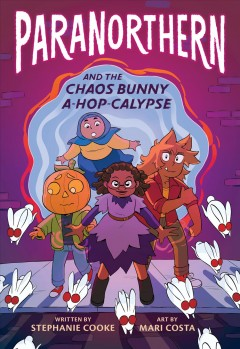 Paranorthern 1 : And the Chaos Bunny A-hop-calypse