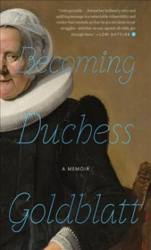 Becoming Duchess Goldblatt / Anonymous.