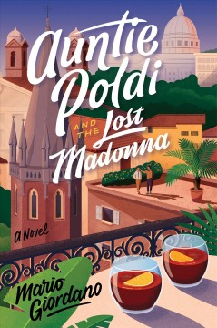 Auntie Poldi and the lost Madonna / Mario Giordano ; translated by John Brownjohn.