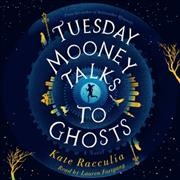 Tuesday Mooney Talks to Ghosts (CD)
