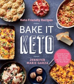 Keto Friendly Recipes : Bake It Keto