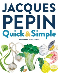 Jacques P̌pin Quick & Simple