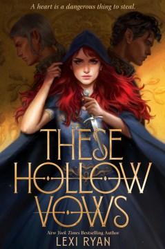 These hollow vows Lexi Ryan