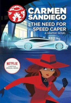 Carmen Sandiego : The Need for Speed Caper
