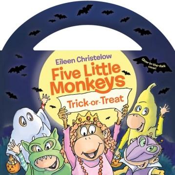 Five Little Monkeys Trick-or-treat Glow-in-the-dark Edition