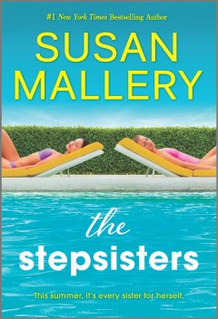 The stepsisters Susan Mallery