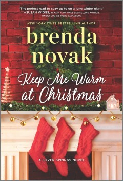 Keep me warm at christmas Brenda Novak