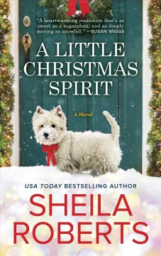 A little christmas spirit Sheila Roberts