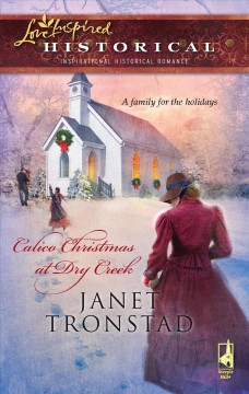 Calico Christmas at Dry Creek / Janet Tronstad. Redeeming Gabriel / Elizabeth White.