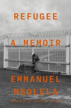 Refugee : a memoir