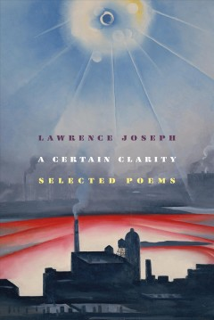 A certain clarity : selected poems